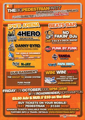 Big Pedestrian Party Roadmender Northampton 2008 4hero DJ FU Pure Phase