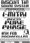 Biscuit Tin Sound System Presents I-Mitri Meets Pure Phase Rockafellas Leicester