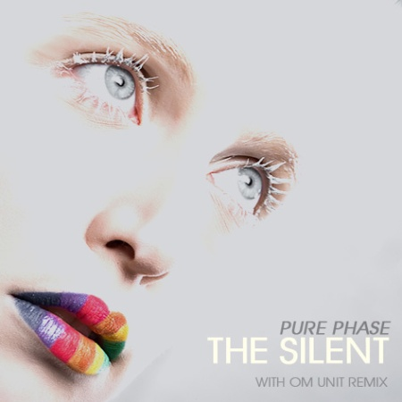 Pure Phase the silent