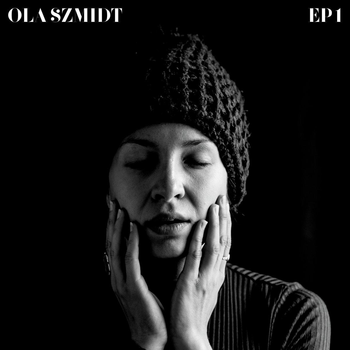 Ola Szmidt EP1