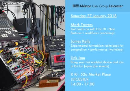 Ableton User Group Leicester Mark Towers James Kelly