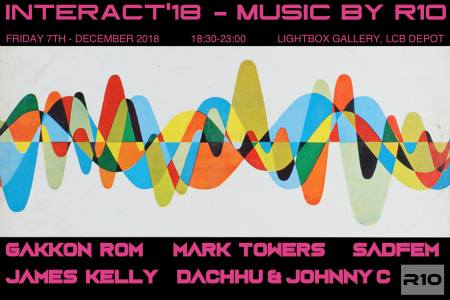 R10 Electronic Music Leicester Interact 18